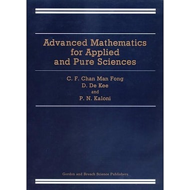 Advanced Mathematics For Applied And Pure Sciences, New Book (9789056996147)