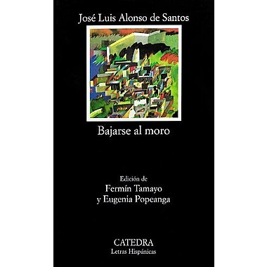 Bajarse Al Moro Coleccion Letras Hispanicas Spanish Edition, New Book (9788437607719)