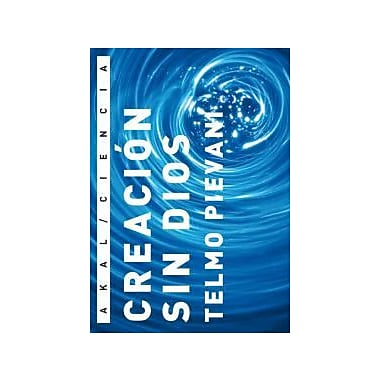 Creacion Sin Dios Creation Without God Spanish Edition, New Book (9788446027935)