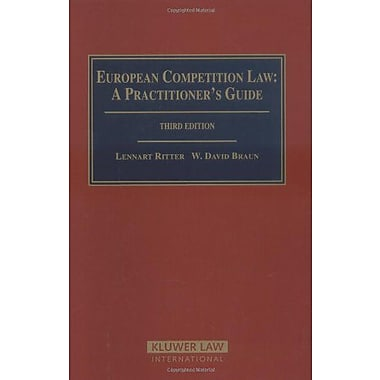 European Competition Law A Practitioners Guide, New Book (9789041122582)