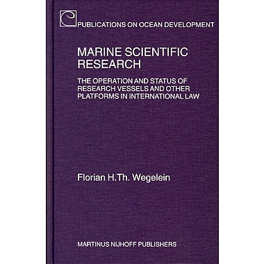 Marine Scientific Research The Operation And Status Of Research Vessels And Other Platforms In Interna, New Book (9789004145214)