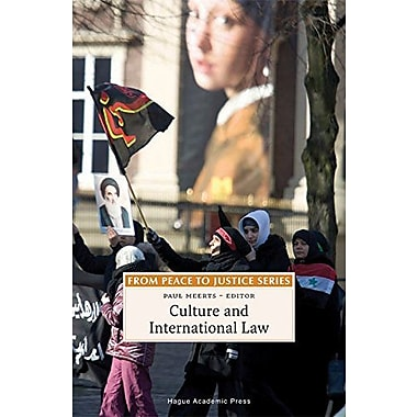 Culture And International Law From Peace To Justice Series, New Book (9789067042833)