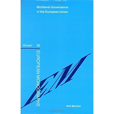 Multilevel Governance In The European Union European Monographs Series Set, Used Book (9789041118127)