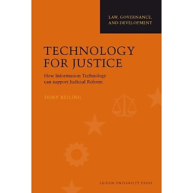 Technology For Justice How Information Technology Can Support Judicial Reform Law Governance And Devel, New Book (9789087280710)
