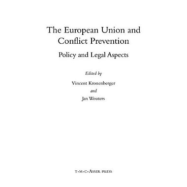 The European Union And Conflict Prevention Policy And Legal Aspects, New Book (9789067041713)