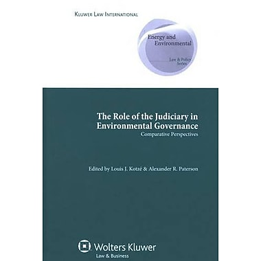 The Role Of Judiciary In Enviromental Governance Comparative Perspectives Comparative Environmental La, New Book (9789041127082)