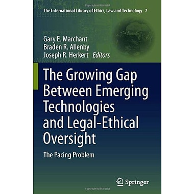 The Growing Gap Between Emerging Technologies And Legal-Ethical Oversight The Pacing Problem The Inte, Used Book (9789400713550)
