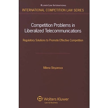 Competition Problems In Liberalized Telecommunications International Competition Law, Used Book (9789041127365)
