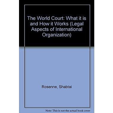 World Court What It Is And How It Works Legal Aspects Of International Organization, New Book (9789024737727)