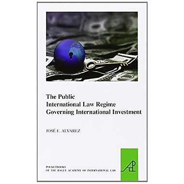 The Public International Law Regime Governing International Investment Pocket Books Of The Hague Acad, Used Book (9789004186828)