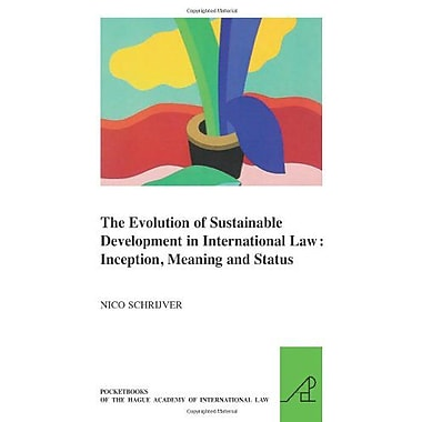 The Evolution Of Sustainable Development In International Law Inception Meaning And Status Les Livres , New Book (9789004174078)