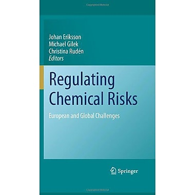 Regulating Chemical Risks European And Global Challenges, Used Book (9789048194278)