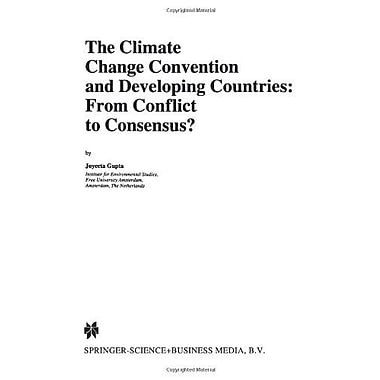 The Climate Change Convention And Developing Countries From Conflict To Consensus? Environment Amp Po, Used Book (9789048148585)