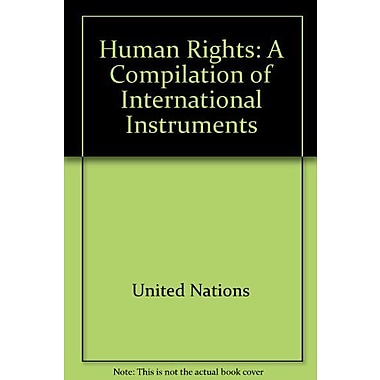 Human Rights A Compilation Of International Instruments, Used Book (9789211540666)