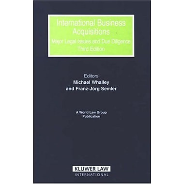 International Business Acquisition Major Legal Issues And Due Diligence World Law Group Series, Used Book (9789041124838)