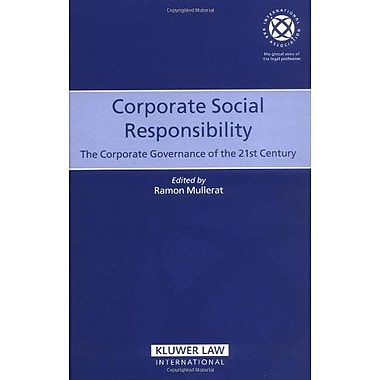 Corporate Social Responsibility The Corporate Governance Of The 21St Century International Bar Associ, Used Book (9789041123244)