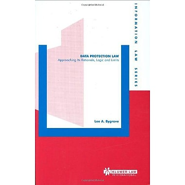Data Protection Law Approaching Its Rationale Logic And Limits Information Law Series Set, New Book (9789041198709)