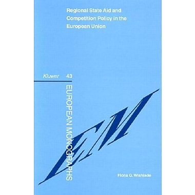 Regional State Aid And Competition Policy European Monographs Series Set, New Book (9789041119759)