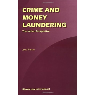 Crime And Money Laundering The Indian Perspective, Used Book (9789041199393)
