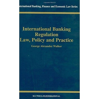 International Banking Regulation Law Policy Amp Practice International Banking Finance And Economic La, New Book (9789041197948)
