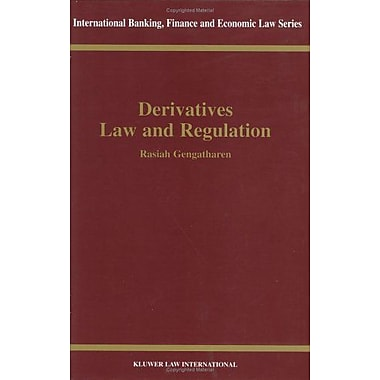 Derivatives Law Amp Regulation International Banking Finance And Economic Law Series Set, New Book (9789041198365)