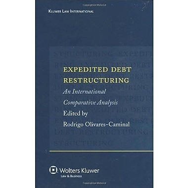 Expedited Debt Restructuring An International Comparative Analysis, Used Book (9789041124852)