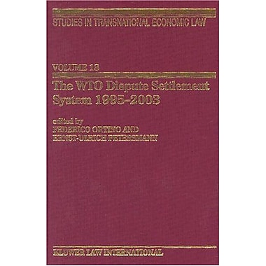 The Wto Dispute Settlement System 1995-2003 Studies In Transnational Economic Law Set Vol 18, Used Book (9789041122322)