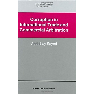Corruption In International Trade And Commercial Arbitration International Arbitration Law Library Ser, New Book (9789041122360)