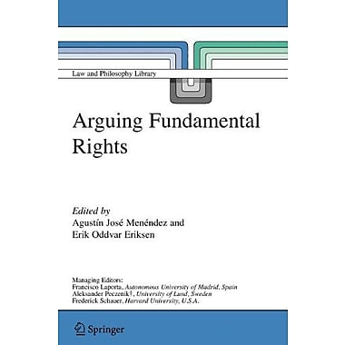 Arguing Fundamental Rights Law And Philosophy Library, New Book (9789048172276)