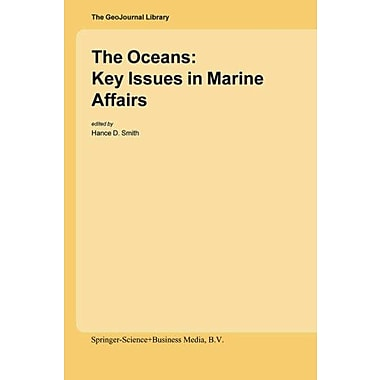 The Oceans Key Issues In Marine Affairs Geojournal Library, New Book (9789048167166)