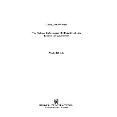 The Optimal Enforcement Of Ec Antitrust Law Essays In Law Amp Economics European Monographs Series Set, New Book (9789041117571)