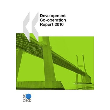 Development Co-Operation Report 2010 Development Co-Operation Report Efforts And Policies Of The Membe, New Book (9789264079878)
