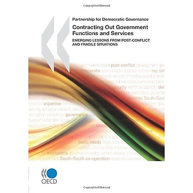 Partnership For Democratic Governance Contracting Out Government Functions And Services Emerging Lesso, New Book (9789264059931)