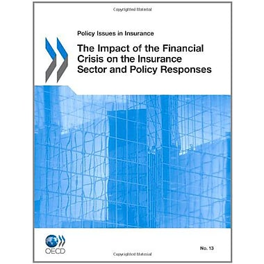 Policy Issues In Insurance The Impact Of The Financial Crisis On The Insurance Sector And Policy Respo, New Book (9789264092204)