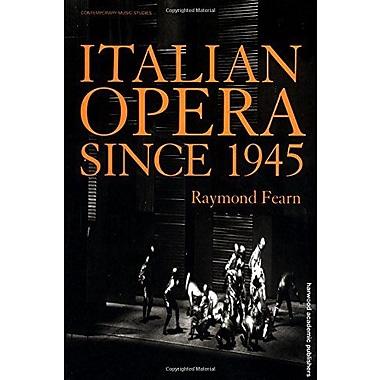 Italian Opera Since 1945 Contemporary Music Studies, New Book (9789057550010)