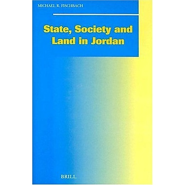 State Society And Land In Jordan Social Economic And Political Studies Of The Middle East, New Book (9789004119123)