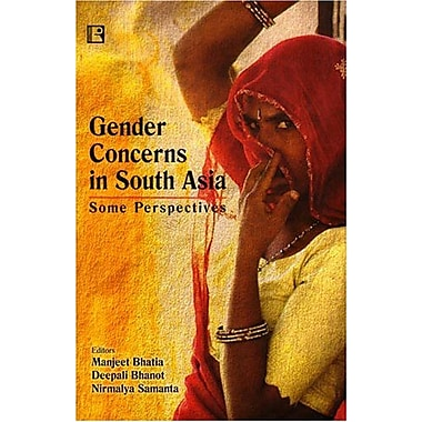 Gender Concerns In South Asia Some Perspectives, New Book (9788131601150)