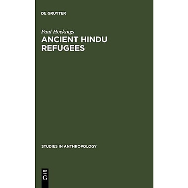 Ancient Hindu Refugees Studies In Anthropology, New Book (9789027977984)