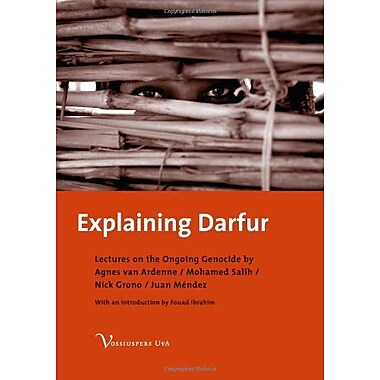 Explaining Darfur Lectures On The Ongoing Genocide, New Book (9789056294250)