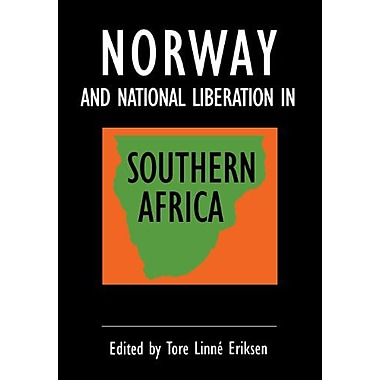 Norway And National Liberation In Southern Africa, New Book (9789171064479)
