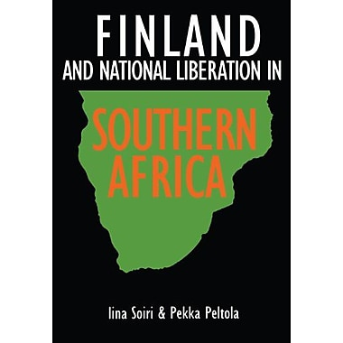 Finland And National Liberation In Southern Africa, New Book (9789171064318)