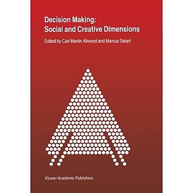 Decision Making Social And Creative Dimensions, New Book (9789048156719)