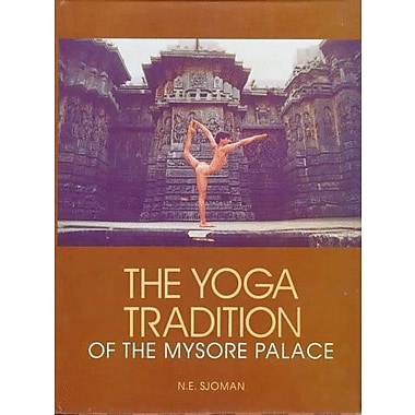 The Yoga Tradition Of The Mysore Palace, New Book (9788170173892)