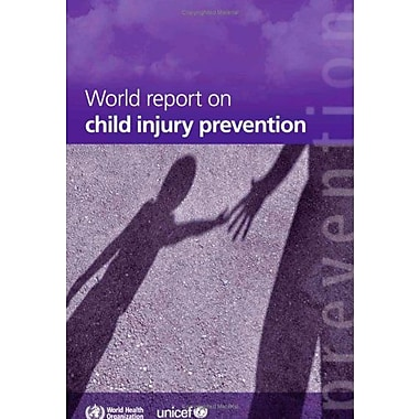 World Report On Child Injury Prevention, New Book (9789241563574)