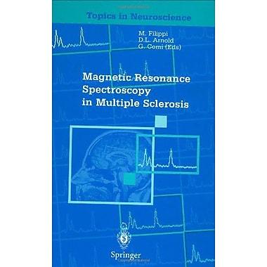 Magnetic Resonance Spectroscopy In Multiple Sclerosis Topics In Neuroscience, New Book (9788847001237)