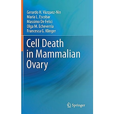 Cell Death In Mammalian Ovary, New Book (9789400711334)
