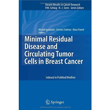 Minimal Residual Disease And Circulating Tumor Cells In Breast Cancer Recent Results, New Book (9783642281594)