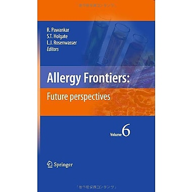Allergy Frontiersfuture Perspectives, New Book (9784431993643)