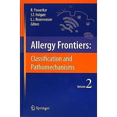 Allergy Frontiersclassification And Pathomechanisms, New Book (9784431883142)