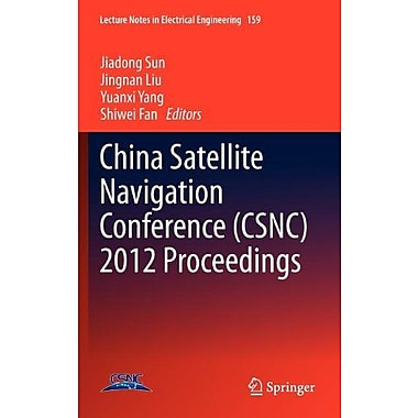 China Satellite Navigation Conference Csnc 2012 Proceedings Lecture Notes In Electrical Engineering, New Book (9783642291869)